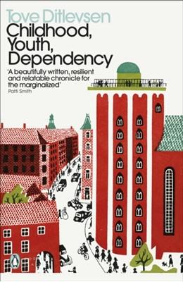 Childhood, Youth, Dependency Tove Ditlevsen 9780241457573