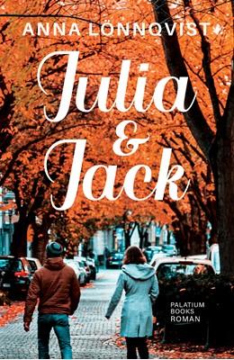Julia & Jack Anna Lönnqvist 9788772312392