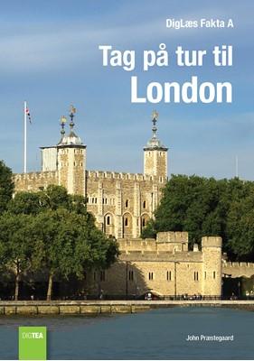 Tag på tur til London John Præstegaard 9788771975116