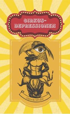 Cirkus-depressionen Henrik Strube 9788793928602
