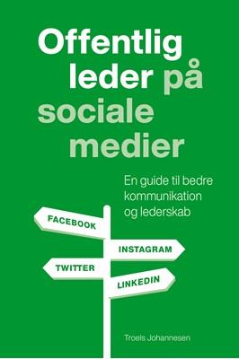 Offentlig leder på sociale medier Troels  Johannesen 9788794058070