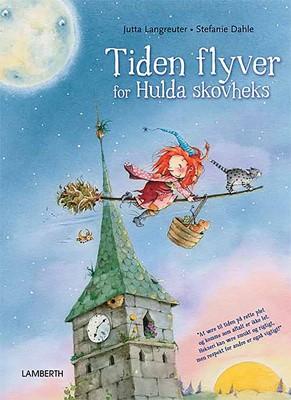 Tiden flyver for Hulda Skovheks Jutta Langreuter 9788772246277