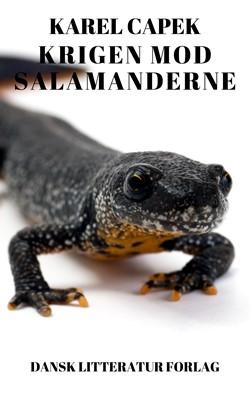Krigen mod salamanderne Karel Capek 9788793763272