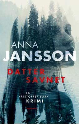 Datter savnet Anna Jansson 9788772380926