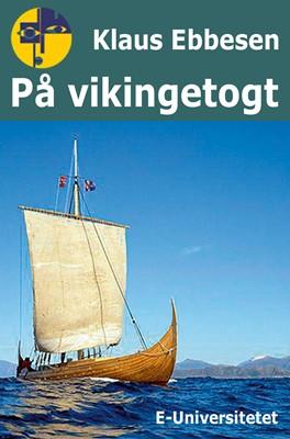 På vikingetogt Klaus Ebbesen 9788794018371