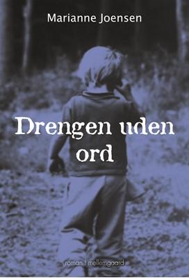Drengen uden ord Marianne Joensen 9788772374352