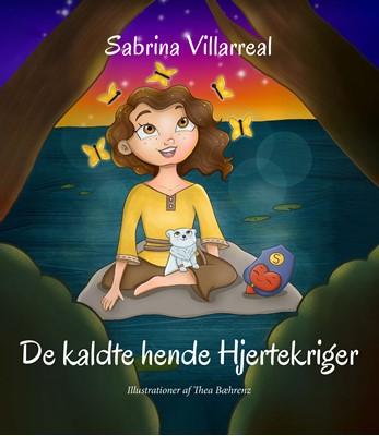 De kaldte hende Hjertekriger Sabrina Villarreal 9788794049702