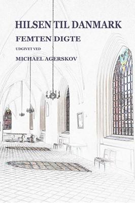 Hilsen til Danmark Michael Agerskov 9788794117029