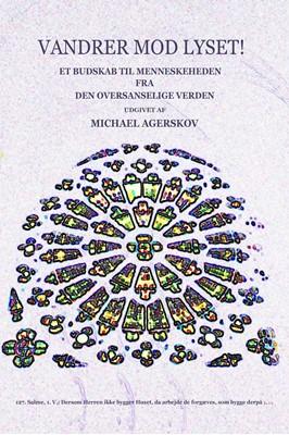 Vandrer mod Lyset Michael Agerskov 9788794117005