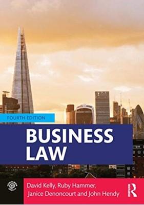 Business Law John Hendy, Ruby Hammer, Janice (Nottingham Trent University Denoncourt, David (formerly of Staffordshire University Kelly 9780367277505