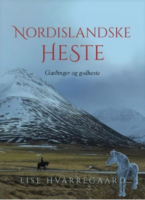 Nordislandske heste Lise Hvarregaard 9788797153314