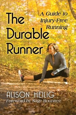 The Durable Runner Alison Heilig 9781476678337