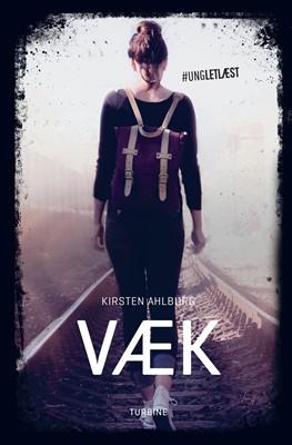 Væk Kirsten Ahlburg 9788740667943