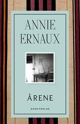 Årene Annie Arnaux, Annie Ernaux 9788712062608