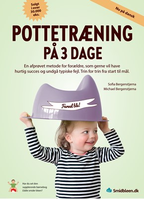 Pottetræning på 3 dage Sofia Bergenstjerna, Michael Bergenstjerna 9789198605044