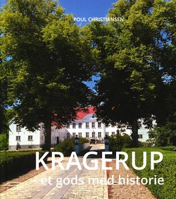 Kragerup - et gods med historie Poul Christiansen 9788797244104