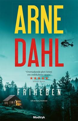 Friheden Arne Dahl 9788770074445