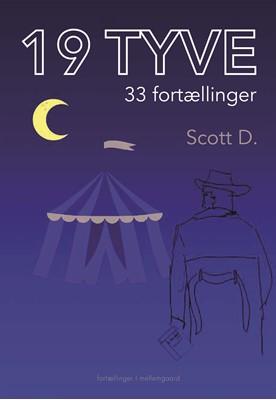 19 TYVE - 33 fortællinger Scott D. 9788772375465