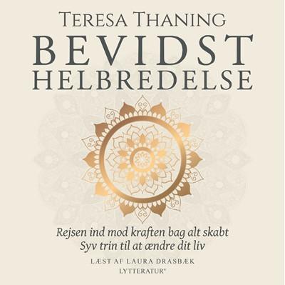 Bevidst helbredelse Teresa Thaning 9788770305297