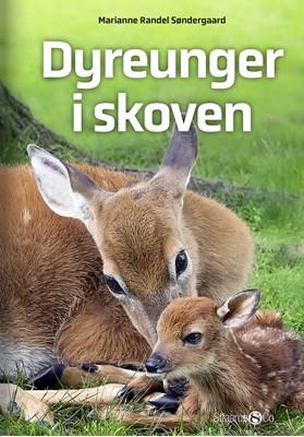 Dyreunger i skoven Marianne Randel Søndergaard 9788775491322
