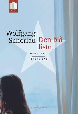 Den blå liste Wolfgang  Schorlau 9788772375489