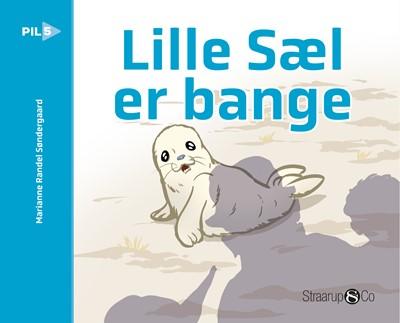 Lille Sæl er bange Marianne Randel Søndergaard 9788775491216