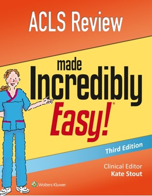 ACLS Review Made Incredibly Easy Lippincott Williams & Wilkins 9781496354990