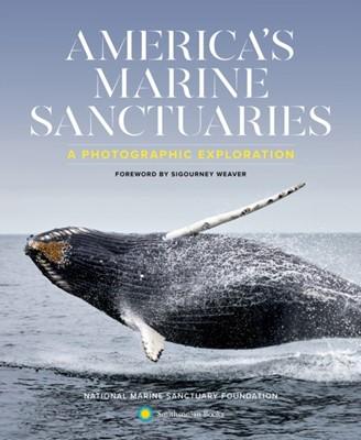 America'S Marine Sanctuaries National Marine Sanctuary Foundation 9781588346667