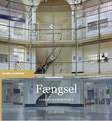Fængsel Carsten Bo Mortensen 9788702309270