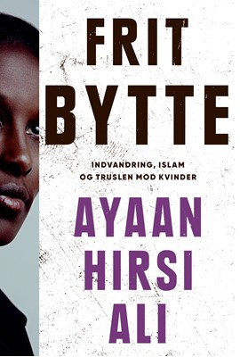 Frit bytte Ayaan Hirsi Ali 9788740063493