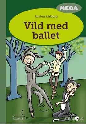 Vild med ballet  Kirsten  Ahlburg 9788775491131