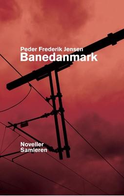 Banedanmark Peder Frederik Jensen 9788702314632