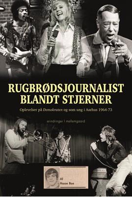 Rugbrødsjournalist blandt stjerner  Hasse Boe 9788772374888