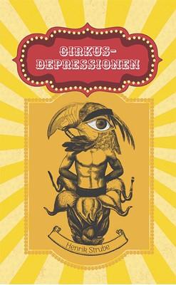 Cirkus-depressionen Henrik Strube 9788793804692