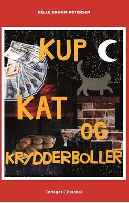 Kup, kat og krydderboller Helle Bruhn-Petersen 9788797255315