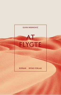 At flygte Elvin Misimović 9788794084178