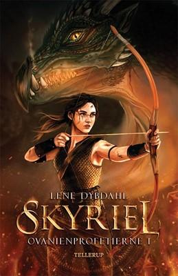 Ovanienprofetierne #1: Skyriel Lene Dybdahl 9788758841397