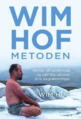 Wim Hof-metoden Wim Hof 9788702302684