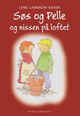 Søs og Pelle og nissen på loftet Lene Langkow  Saaek 9788772375120