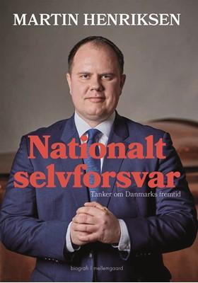 Nationalt selvforsvar Chris Bjerknæs, Martin Henriksen 9788772375090