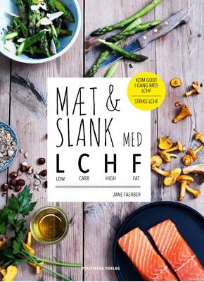 Mæt & slank med LCHF Jane Faerber 9788740012361