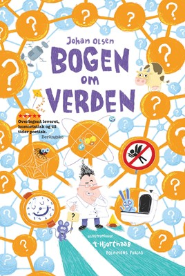 Bogen om verden Johan Olsen, Katrine Marie Guldager, Svend Brinkmann 9788740057577