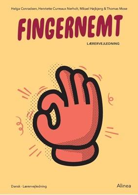 Fingernemt Lærervejledning Thomas Mose, Mikael Højbjerg, Helga Conradsen, Henriette Curreaux Neerholt 9788723543196