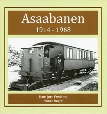 Asaabanen 1914-1968 Hans Jørn Fredberg 9788798319276