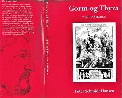 Gorm og Thyra - en romance Peter Schmidt Hansen 9788799984541