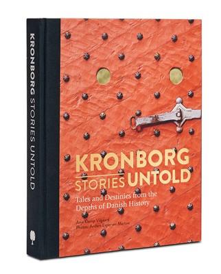Kronborg Stories Untold Anja Klemp Vilgaard 9788799837151