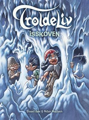 Troldeliv - Isskoven Peter Madsen, Sissel Bøe 9788741511382