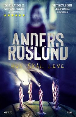 Hun skal leve Anders Roslund 9788770074384