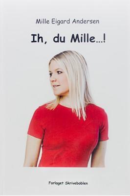 Ih, du Mille Mille Eigard Andersen 9788799534302
