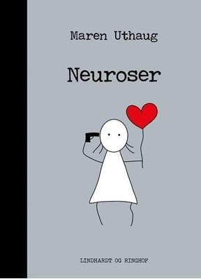 Striber på højkant 6: Neuroser Maren Uthaug 9788711987537